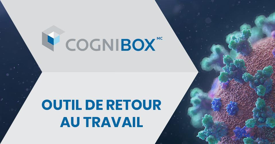 Retournez au travail en toute sécurité grâce au nouvel outil de Cognibox
